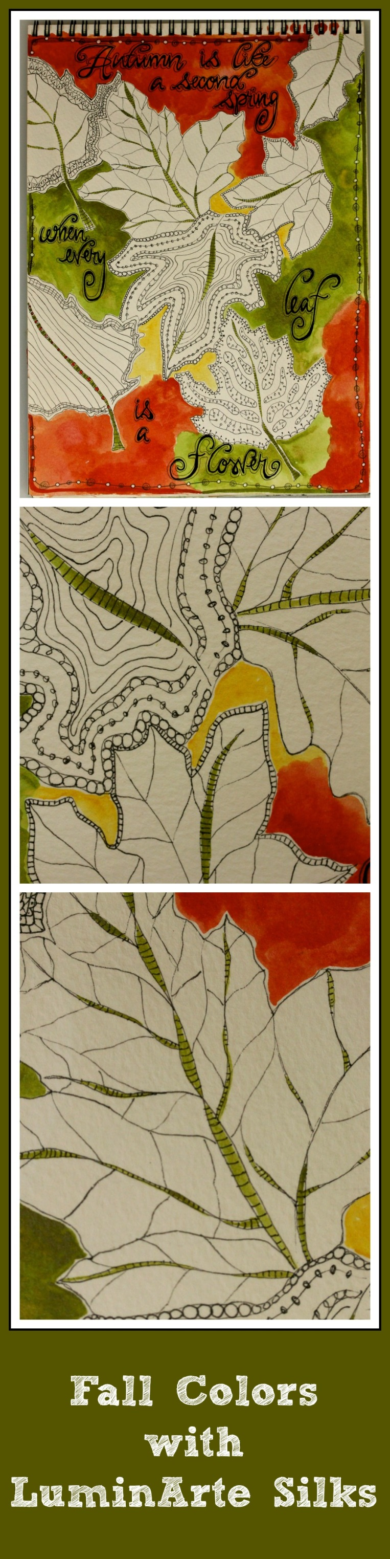 Fall Colors w/LuminArte Silks